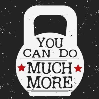 Puedes hacer mucho más